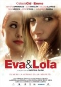 Eva y Lola is the best movie in Claudia Lapaco filmography.