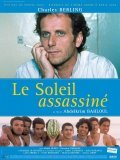 Le soleil assassine - movie with Charles Berling.