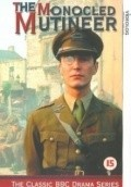 The Monocled Mutineer is the best movie in Matthew Marsh filmography.