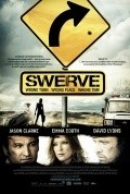 Swerve is the best movie in Jason Clarke filmography.