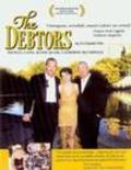 The Debtors - movie with Michael Caine.