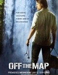 Off the Map - movie with Rachelle Lefevre.