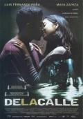 De la calle is the best movie in Luis Felipe Tovar filmography.