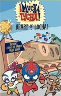 ?Mucha Lucha! is the best movie in James Arnold Taylor filmography.