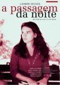 A Passagem da Noite is the best movie in Cecilia Guimaraes filmography.