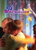 Paradisco is the best movie in Gregori Baquet filmography.