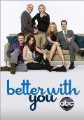 Better with You - movie with Jonathan Slavin.