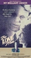 For Love Alone is the best movie in John Polson filmography.