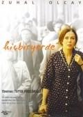 Hicbiryerde is the best movie in Michael Mendl filmography.