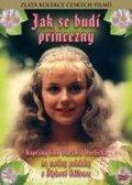 Jak se budi princezny is the best movie in Libuse Svormova filmography.
