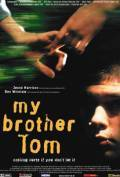 My Brother Tom is the best movie in Ben Whishaw filmography.
