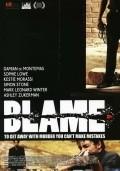 Blame is the best movie in Damian De Montemas filmography.