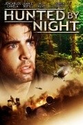 Hunted by Night is the best movie in Gabriel Porras filmography.
