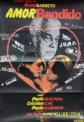 Amor Bandido film from Bruno Barreto filmography.