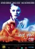 Ik ook van jou is the best movie in Beau van Erven Dorens filmography.