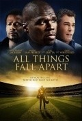 All Things Fall Apart - movie with Elizabeth Rodriguez.