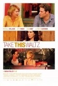 Take This Waltz film from Sarah Polley filmography.
