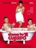 Dame tu cuerpo is the best movie in Patricio Castillo filmography.