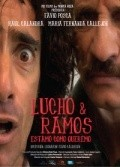 Lucho y Ramos - movie with Maria Fernanda Callejon.