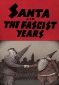 Santa, the Fascist Years - movie with Matthew Modine.