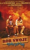 Rob swoje, ryzyko jest twoje is the best movie in Roman Klosowski filmography.