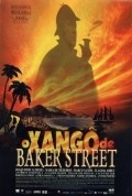 O Xango de Baker Street is the best movie in Caco Ciocler filmography.