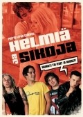 Helmia ja sikoja - movie with Laura Birn.