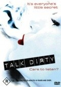 Film Talk Dirty.
