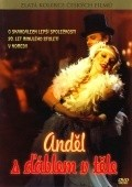 Andel s dablem v tele is the best movie in Josef Vetrovec filmography.
