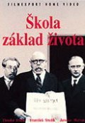 Skola zaklad zivota is the best movie in Frantisek Kreuzmann filmography.