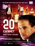 20 sigaret is the best movie in Galina Tyunina filmography.