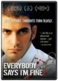 Everybody Says I'm Fine! - movie with Boman Irani.