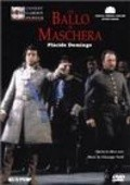 Un ballo in maschera - movie with Placido Domingo.