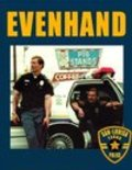 EvenHand is the best movie in Mirelly Taylor filmography.