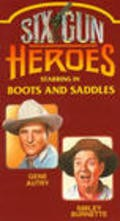 Boots and Saddles is the best movie in Gene Autry filmography.