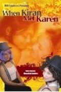When Kiran Met Karen is the best movie in Samrat Chakrabarti filmography.