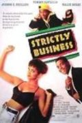 Strictly Business - movie with Samuel L. Jackson.