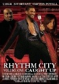 Rhythm City Volume One: Caught Up is the best movie in Usher Raymond filmography.