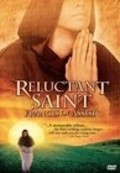 Reluctant Saint: Francis of Assisi - movie with Liev Schreiber.