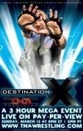 TNA Wrestling: Destination X is the best movie in John Dalton filmography.