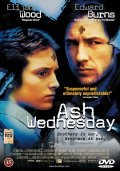 Ash Wednesday - movie with Elijah Wood.