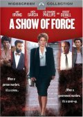 A Show of Force - movie with Kevin Spacey.