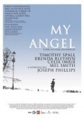 My Angel - movie with Timothy Spall.