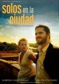 Solos en la ciudad is the best movie in Sabrina Garciarena filmography.