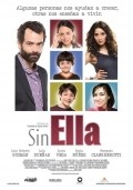 Sin ella - movie with Lola Duenas.