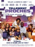 Tellement proches is the best movie in Lionel Abelanski filmography.