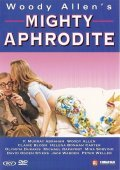 Mighty Aphrodite film from Woody Allen filmography.