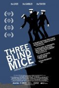 Three Blind Mice is the best movie in Toby Schmitz filmography.