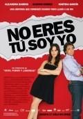 No eres tu, soy yo is the best movie in Eugenio Derbez filmography.