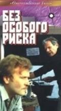 Bez osobogo riska is the best movie in Boris Gitin filmography.